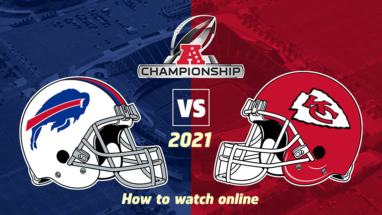 Bills vs Chiefs Live Stream: Start time, TV channel & AFC Championship