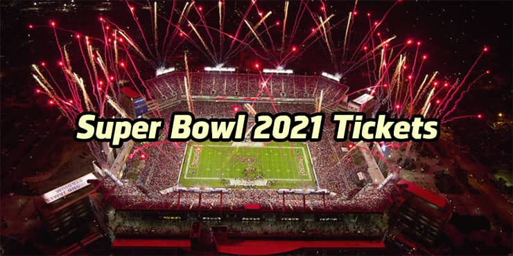 super bowl 2021 tickets